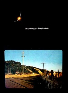 Stay hungry Stay foolish - The whole earth catalog